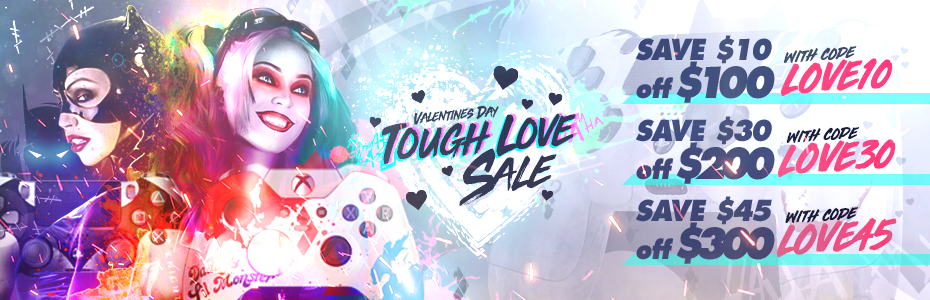 Tough Love Sale - Valentine's Day 2019 - Custom Controllers