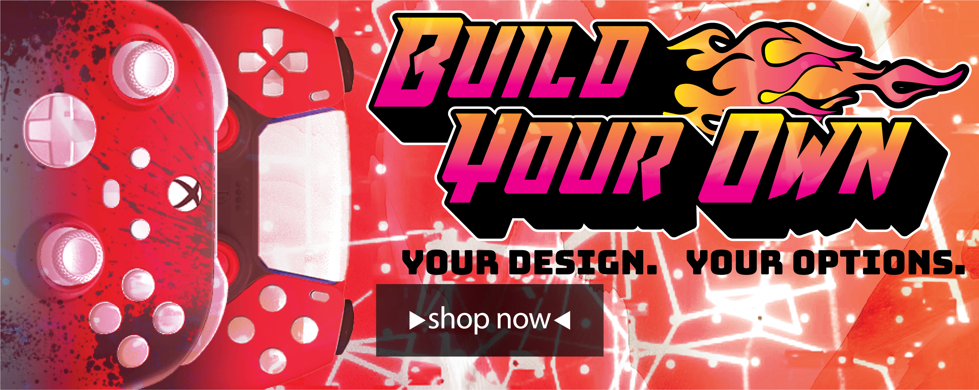 Build Your Own - Custom Controllers
